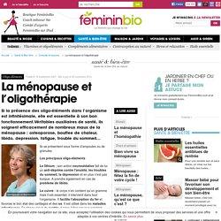 La ménopause et l'oligothérapie