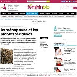 La ménopause et les plantes sédatives
