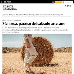 Menorca, paraíso del calzado artesano