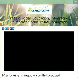 Menores en riesgo y conflicto social - Cursos Trabajo Social y Educacion