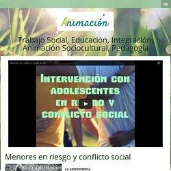 Menores en riesgo y conflicto social