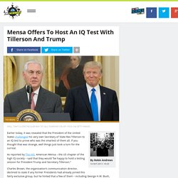 Mensa Offers To Host An IQ Test With Tillerson And Trump