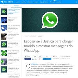 Esposa vai à Justiça para obrigar marido a mostrar mensagens do WhatsApp