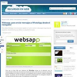 Websapp, para enviar mensajes a WhatsApp desde el navegador