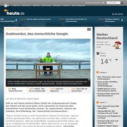 Netz-Kampagne aus Island: Gudmundur, das menschliche Google