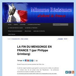 LA FIN DU MENSONGE EN FRANCE ? (par Philippe Grimberg)