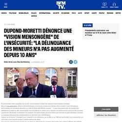 """Dupond-Moretti dénonce une """"vision mensongère"""" de l'insécurité: """"la délinquance des mineurs n'a pas augmenté depuis 10 ans"""""""