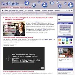 Débusquer les photos mensongères et les fausses infos sur internet : Conseils pratiques et méthodologiques
