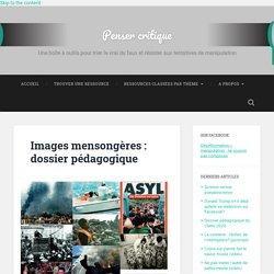 Images mensongères : dossier pédagogique