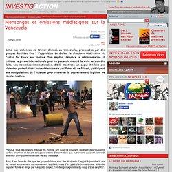 Mensonges et omissions médiatiques sur le Venezuela