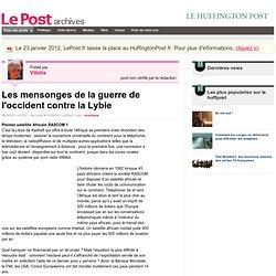 Les mensonges de la guerre de l'occident contre la Lybie - Vilistia sur LePost.fr (20:42)