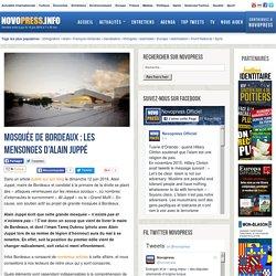Mosquée de Bordeaux : les mensonges d'Alain Juppé -