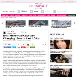 How Menstrual Cups Are Changing Lives in East Africa