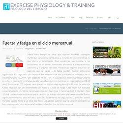 Fuerza y fatiga en el ciclo menstrual - Fisiología del Ejercicio