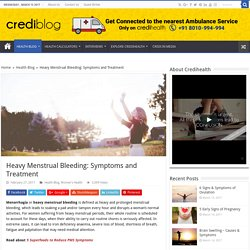 Heavy Menstrual Bleeding Symptoms & Treatment Options