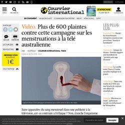 Plus de 600 plaintes contre cette campagne sur les menstruations à la télé australienne