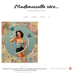 Patron de couture - étape 2 : prendre ses mensurations et choisir sa taille de patron - Mademoizelle rêve...