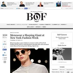 Menswear a Sleeping Giant at New York Fashion Week - The Business of Fashion