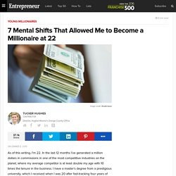 7 Mental Shifts That Allowed Me to Become a Millionaire at 22