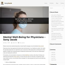Mental Well-Being for Physicians - Sony Jacob - Sony Jacob