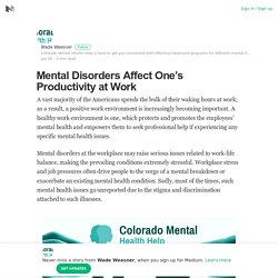 Mental Disorders Affect One's Productivity at Work