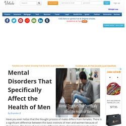 Mental Disorders That Specifically Affect the Health of Men