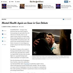 Mental Health Again an Issue in Gun Debate