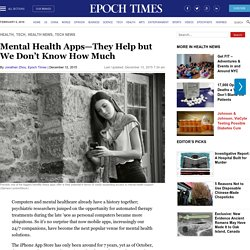 Mental Health Apps—They Help but We Don't Know How Much
