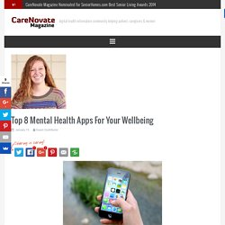 Top 8 Mental Health Apps For Your Wellbeing