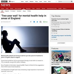 'Two-year wait' for mental health help in areas of England