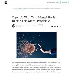 Cope-Up With Your Mental Health During This Global Pandemic