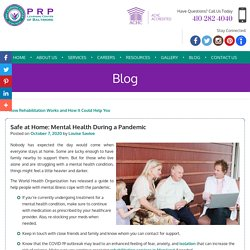 Safe at Home: Mental Health During a Pandemic