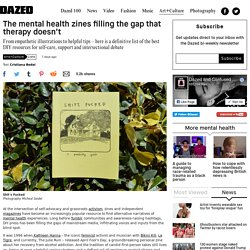 The mental health zines filling the gap that therapy doesn't