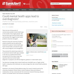 Could mental health apps lead to overdiagnosis?