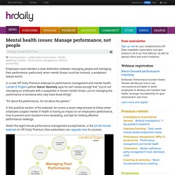Mental health issues: Manage performance, not people