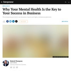 Why Your Mental Health Is the Key to Your Success in Business