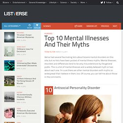 Top 10 Mental Illnesses And Their Myths