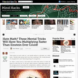 Hate Math? These Mental Tricks Will Have You Multiplying Faster Than Einstein Ever Could!