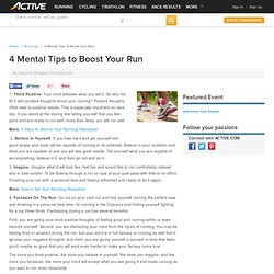 4 Mental Tips to Boost Your Run
