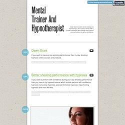 Mental Trainer And Hypnotherapist