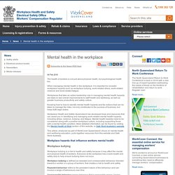 Mental health in the workplace - worksafe.qld.gov.au