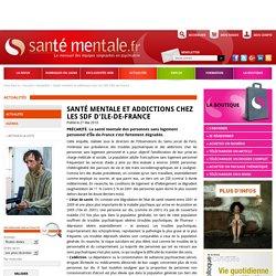 Santé mentale et addictions chez les SDF d'Ile-de-France