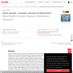 Santé mentale: concepts, mesures et déterminants – Santé mentale au Québec