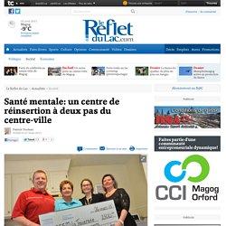 CANADA / Santé mentale: un centre de réinsertion à deux pas du centre-ville - Société