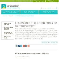 Les enfants et les problèmes de comportement - Association canadienne pour la santé mentaleAssociation canadienne pour la santé mentale