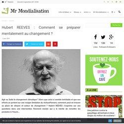 Hubert REEVES : Comment se préparer mentalement au changement