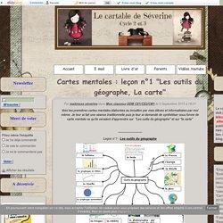 """Cartes mentales : leçon n°1 """"Les outils du géographe, La carte"""""""