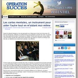 Les cartes mentales, un instrument pour aider l'autre tout en m'aidant moi-même » Operation-Succes.com | Operation-Succes.com
