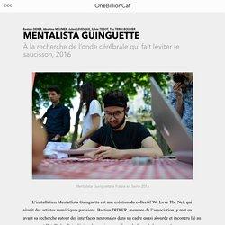 MENTALISTA GUNIGUETTE – OneBillionCat