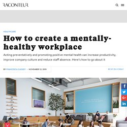 How to create a mentally-healthy workplace